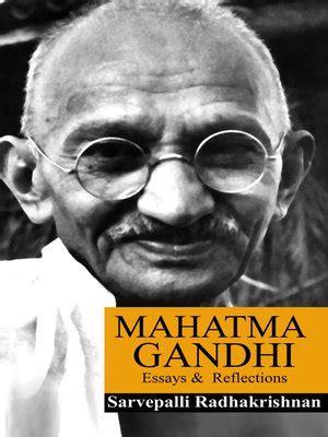 biography of mahatma gandhi ebook mahatma gandhi by dr sarvepalli radhakrishnan 183 overdrive