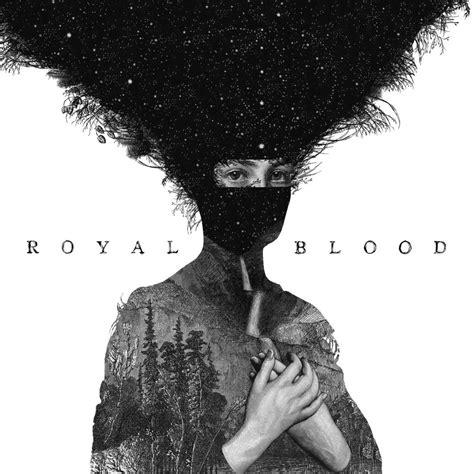 The Blood Royal royal blood figure it out lyrics genius lyrics