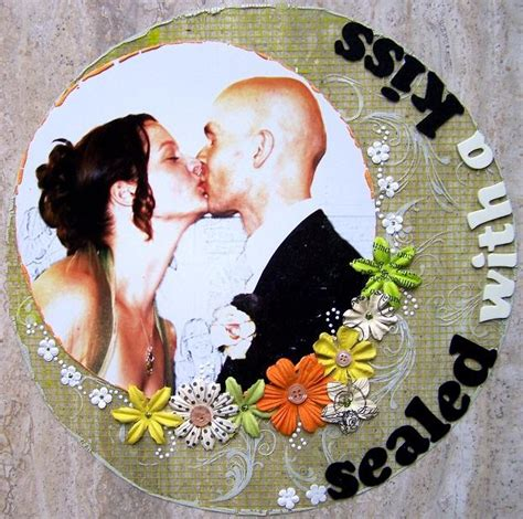 seal it with a kiss snippet 171 best images about scrapbook wedding layouts on pinterest