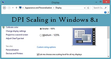 dpi scaling in windows 8 1 get a better display view in