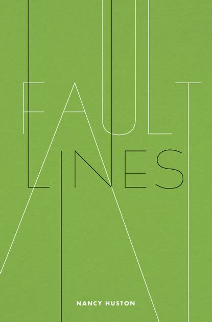 huston fault lines map fault lines by nancy huston on inspirationde