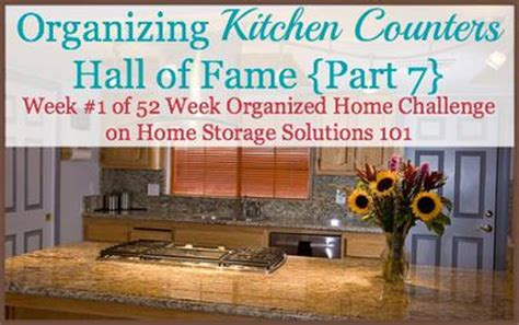 home storage solutions 101 organized home organizing kitchen counters before after pictures hall