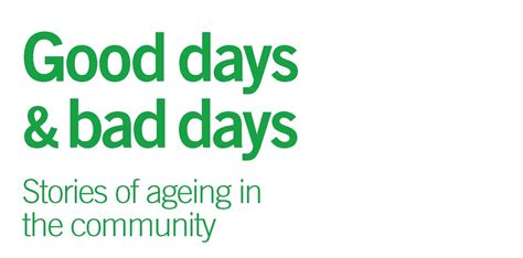 days bad days books days bad days stories of ageing in the community