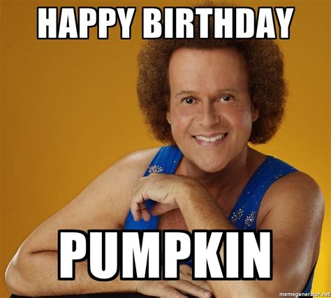 Happy Birthday Gay Meme - happy birthday pumpkin gay richard simmons meme generator