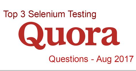 best django tutorial quora top 3 selenium question answers in quora aug 2017