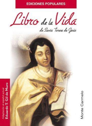 libro spanish ballads hispanic classics el libro de la vida santa teresa de jesus free download rachael edwards