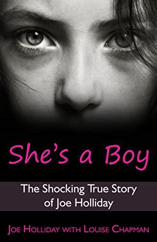 the family the shocking true story of a notorious cult books she s a boy the shocking true story of joe holliday