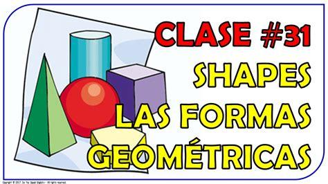figuras geometricas basicas en ingles clase 31 las figuras geom 233 tricas en ingl 233 s shapes