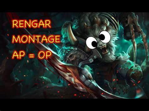 ap rengar montage league of legends rengar montage ap op