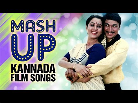 Mash Up Songs | mash up kannada film songs 1 kannada film songs jukebox t