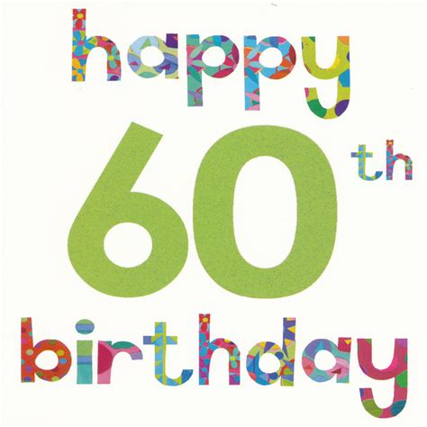 Birthday Quotes For 60th Birthday Happy 60th Birthday Cards The Tickle Company Happy 60th
