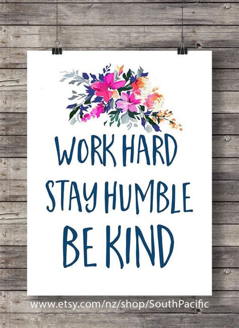 Work And Stay Humble 25 best ideas about work stay humble on