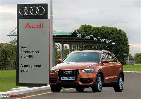 audi q3 q5 q7 price in india audi india kickstarts local assembly of q3 crossover