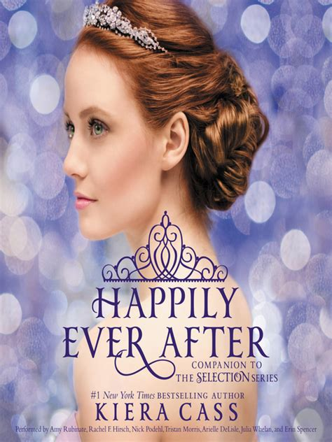 Novel Happily After Kiera Cass happily after toronto library overdrive