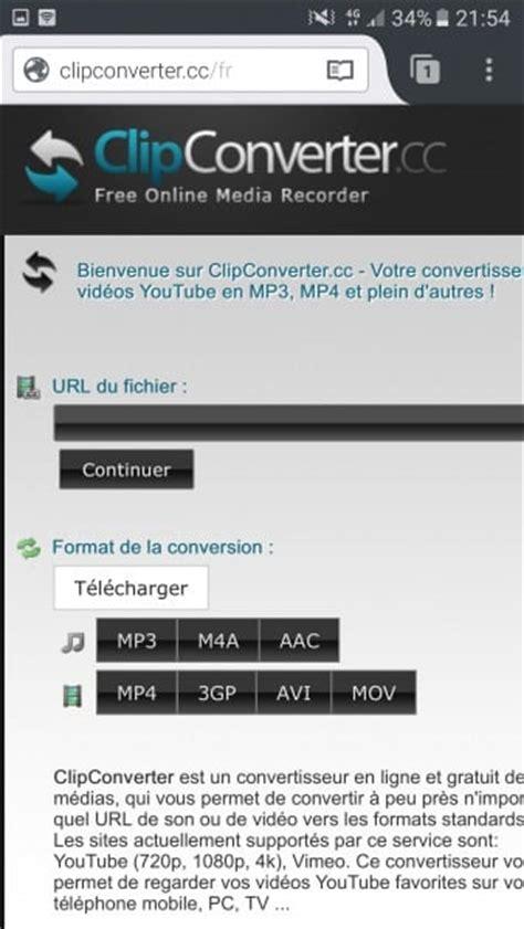 clip converter apk tutoriel comment t 233 l 233 charger des vid 233 os sur android