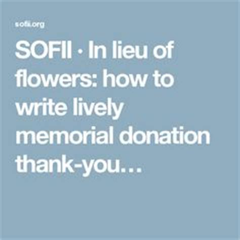 Donation Letter In Lieu Of Flowers 1000 Images About Donation Letters Thank You On Letter Templates Thank You Letter