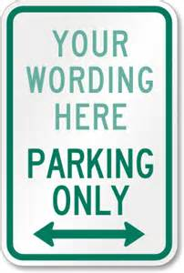 Reserved Parking Template by Custom Parking Lot Signs Organize Your Parking Area