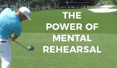 the power of mental rehearsal for golf for
