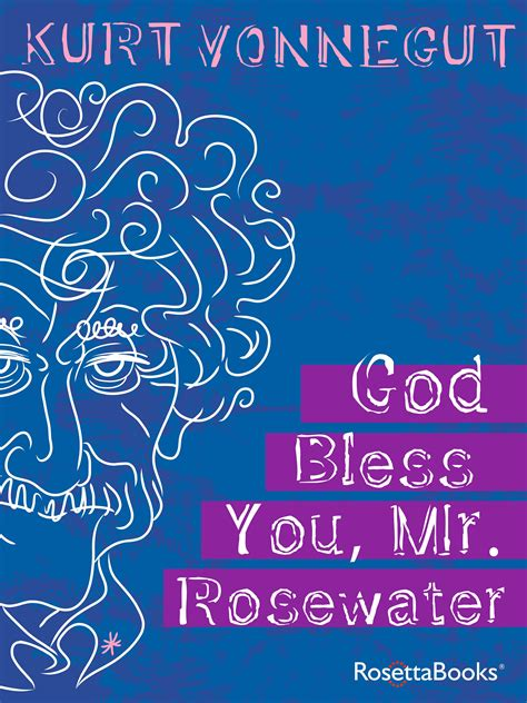 Themes In God Bless You Mr Rosewater | god bless you mr rosewater by kurt vonnegut ebook