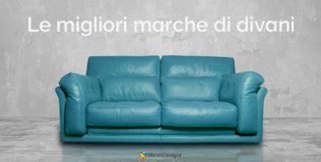 marche divani italia divani di lusso le migliori marche per arredi da sogno