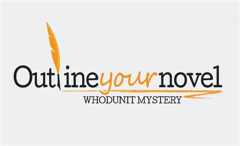 mystery novel outline template learn to outline your own mystery novel by michael m