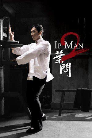 film ip man sub indo nonton ip man 2 2010 sub indo movie streaming download