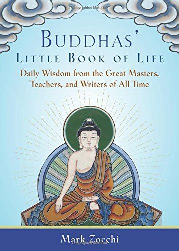 buddhas book of daily wisdom from the great