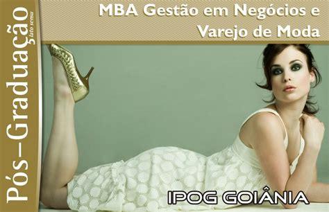 Mba Projetos Goiania by Mba Gest 227 O Em Neg 243 Cios E Varejo De Moda Fashion Bubbles