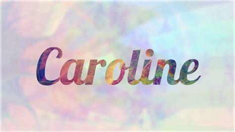 imagenes del nombre love significado de caroline nombre franc 233 s para tu bebe ni 241 o