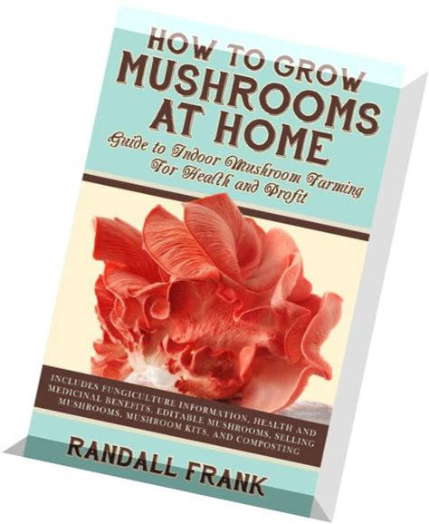 how to grow mushrooms at home pdf magazine