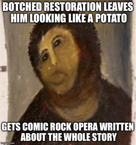 Potato Jesus Meme - because he works in mysterious ways ok imgflip