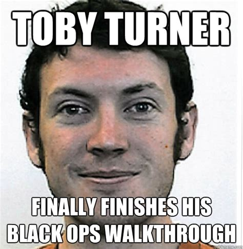 Toby Meme - toby turner finally finishes his black ops walkthrough