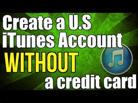 can i make an itunes account without a credit card how to create a free us itunes account without a credit