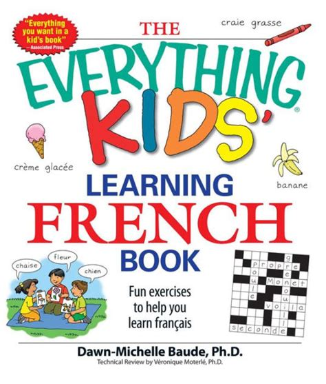libro the everything kids learning the everything kids learning french book fun exercises to help you learn francais by dawn