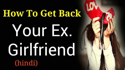 12 Tips On Getting Your Ex by How To Get Back Your Ex Tips