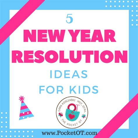 5 new year resolution ideas for kids pocketot