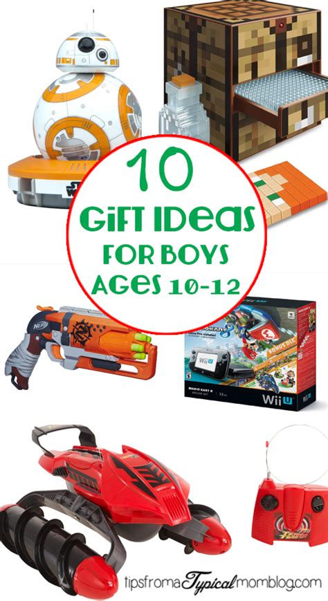 10 gifts for boys ages 10 12 tips from a typical mom