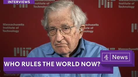who rules the world noam chomsky full length interview who rules the world now youtube