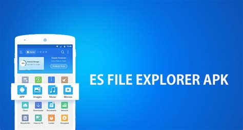 es file explorer apk for android and pc windows