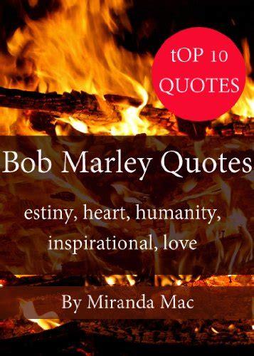 short biography of bob marley in english top 10 bob marley quotes happy life series