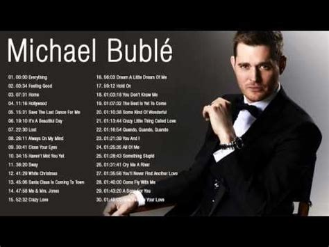michael buble the best 17 best ideas about michael buble greatest hits on