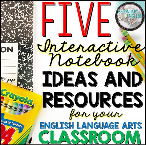 themes in english language arts 5 ideas and resources for using interactive notebooks in