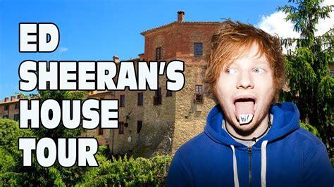 ed sheeran house ed sheeran s house tour youtube