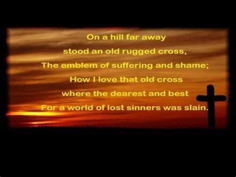 Lyrics To The Old Rugged Cross Hymn Old Rugged Cross Youtube