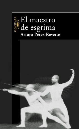libro el maestro de esgrima el maestro de esgrima p 250 blico libros
