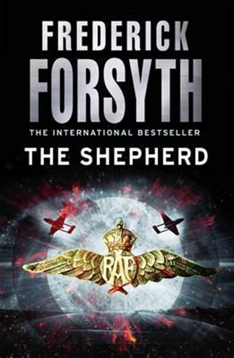a shepherd s books the shepherd by frederick forsyth reviews discussion