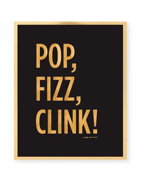 pop fizz clink art print wedding signage bar by