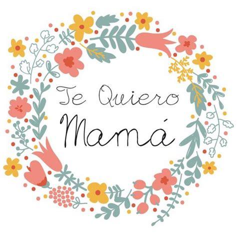 imágenes que digan gracias por llegar ami vida im 225 genes pensamientos y poemas para el d 237 a de la madre