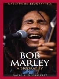 biography bob marley in english books bob marley by david v moskowitz united reggae