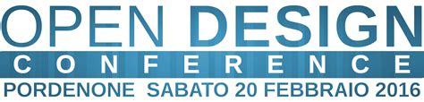 ufficio per l impiego pordenone open design conference 2016 pordenone linux user